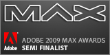 Adobe 2009 MAX Awards Semifinalist